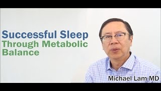 Successful Sleep Through Metabolic Balance